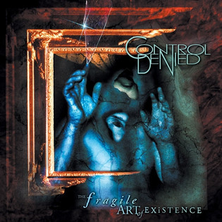 Control Denied - The Fragile Art Of Existence (1999) Progressive Metal
