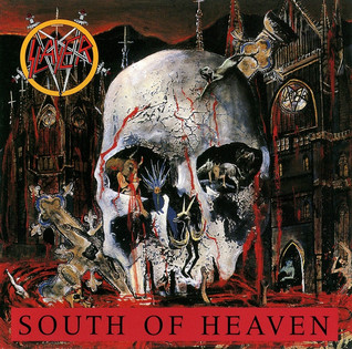 Slayer - South Of Heaven (1988)