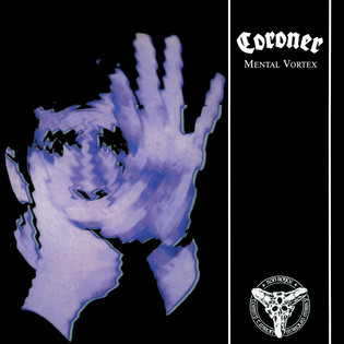 Coroner - Mental Vortex (1991)
