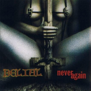 Belial - Never Again (1993)