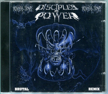Disciples Of Power - Power Trap (1989)