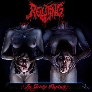 Revolting - In Grisly Rapture (2011)