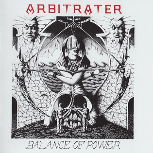 Arbitrater - Balance Of Power (1991) [Reissue 2017]