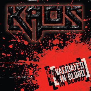 Kaos - Validated In Blood (2012) [EP]