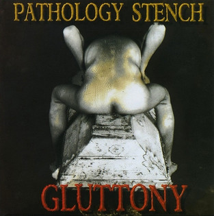 Pathology Stench - Gluttony (1997)