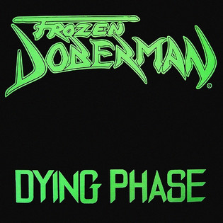Frozen Doberman - Dying Phase (1991) Thrash Metal