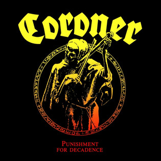 Coroner - Punishment For Decadence (1988) Technical Thrash Metal