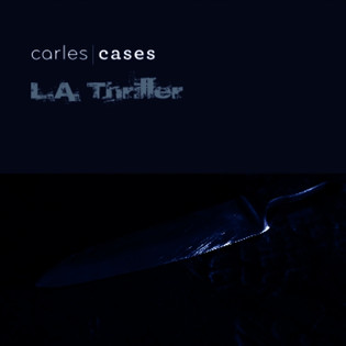 Carles Cases - L.A. Thriller (Recomposed 12) (2012) Soundtrack, Dark Ambient