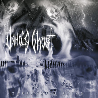 Unholy Ghost - Torrential Reign (2004) Death Metal